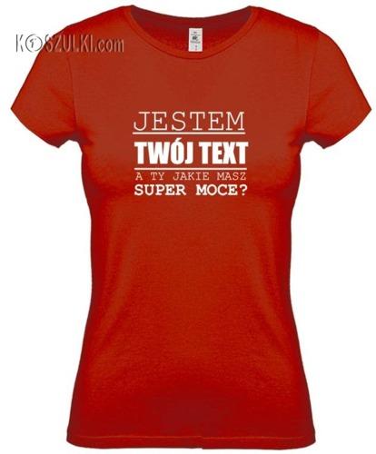 Koszulka damska Super moce TEXT