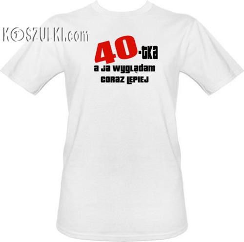 T-shirt Lepiej po 40