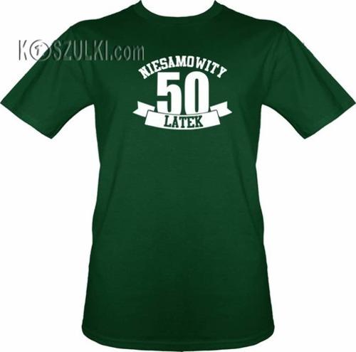 T-shirt Niesamowity 50 latek- Ciemny zielony