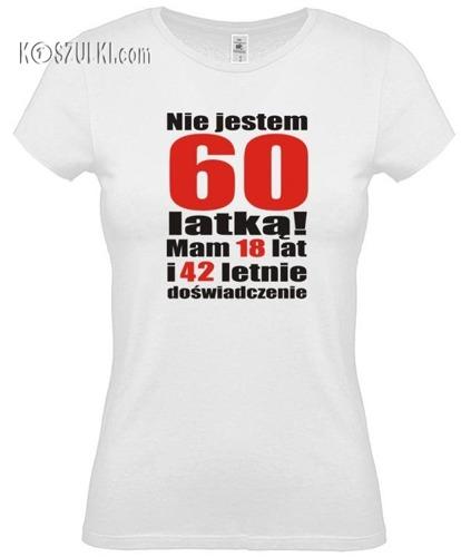 koszulka damska Nie jestem 60 latką