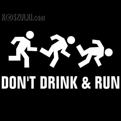 t-shirt Dont Drink and Run